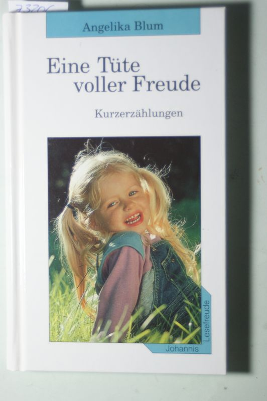 Blum, Angelika: Eine Tüte voller Freude.