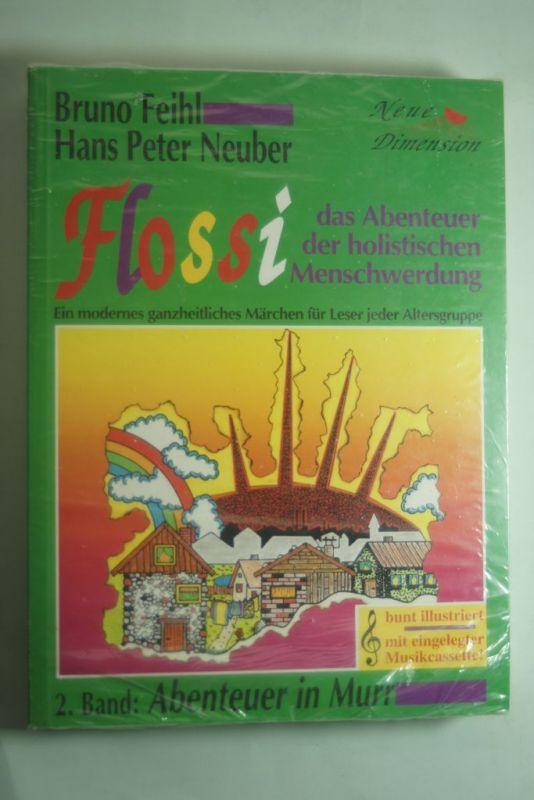 Bruno Feihl, Hans Peter Neuber: Flossi, der kleine Fisch. 1. Band Aufbruch. Ein bebildertes und vertontes Buch mit eingelegter Musik-Cassette.