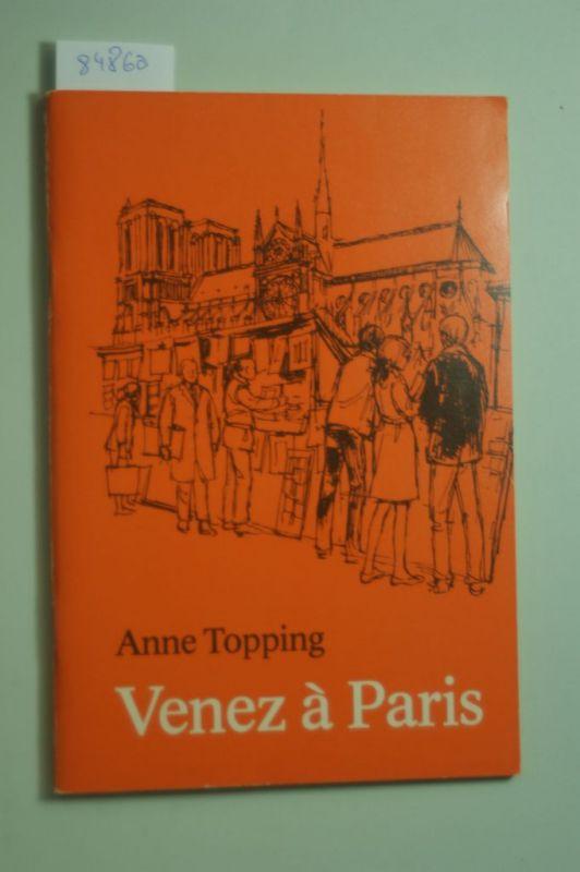 Topping, Anne: Venez à Paris.
