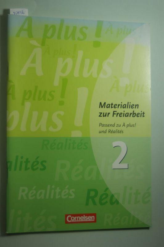 Uta, Lanske, Cornelsen und Lalo Laurent: Materialien zur Freiarbeit. Passend zu À plus2 und Réalités 2