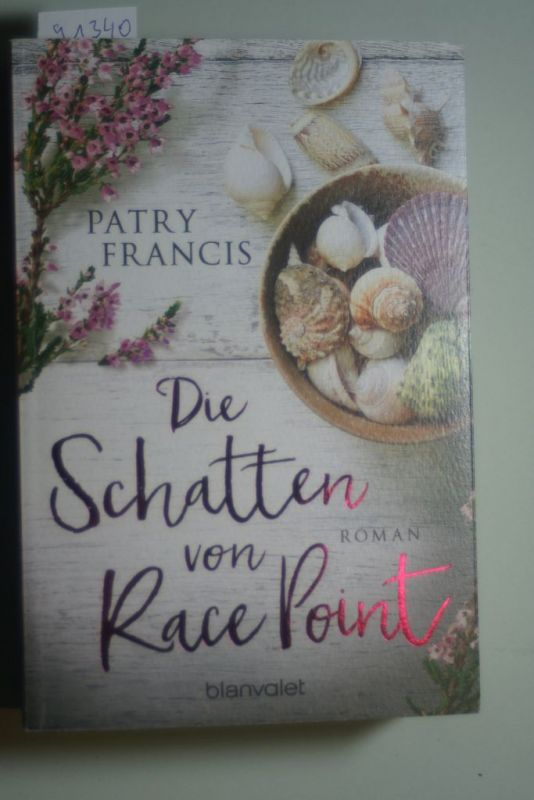 Francis, Patry: Die Schatten von Race Point: Roman