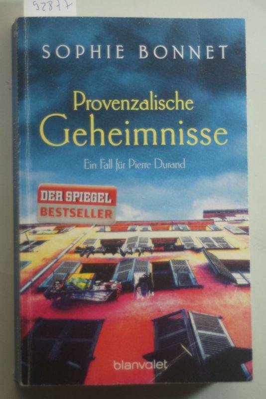 Bonnet, Sophie: Provenzalische Geheimnisse: Ein Fall für Pierre Durand (Die Pierre Durand Bände, Band 2)