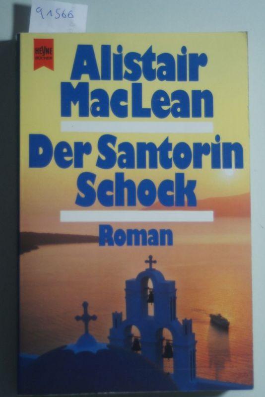 MacLean, Alistair und Alistair McLean: Der Santorin-Schock