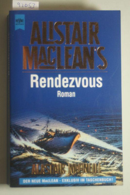 MacNeill, Alastair, Alastair McNeill und Alistair MacLean: Alistair MacLean`s Rendezvous