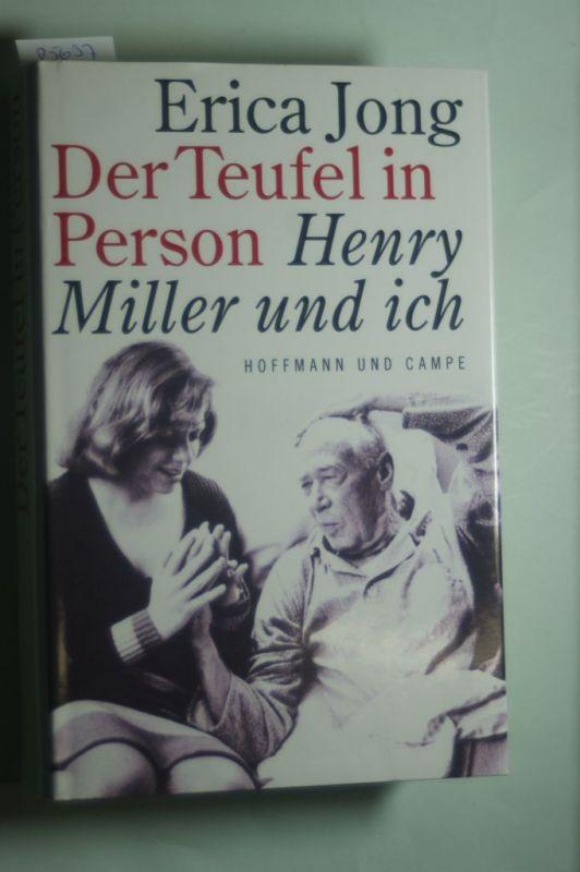 Jong, Erica: Der Teufel in Person, Henry Miller und ich