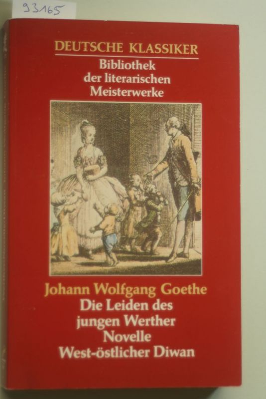 Goethe, Johann Wolfgang: Die Leiden des jungen Werthers.