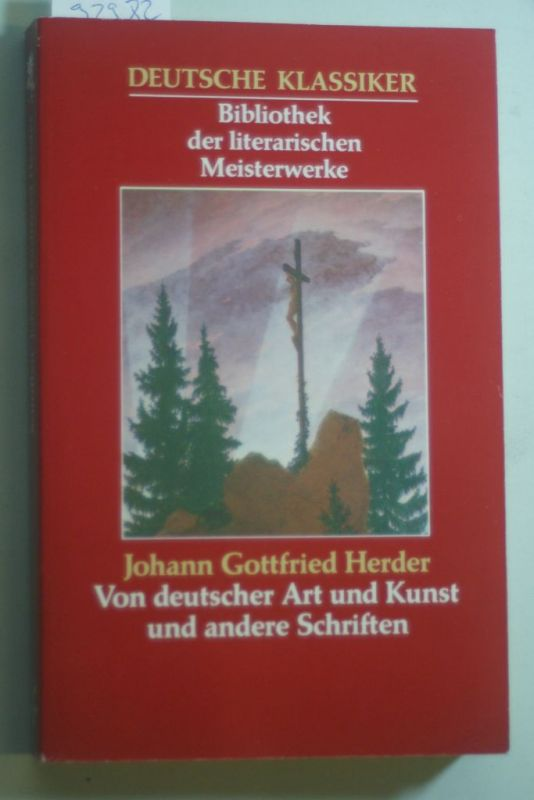 Herder, Johann Gottfried von: Von deutscher Art und Kunst und andere Schriften