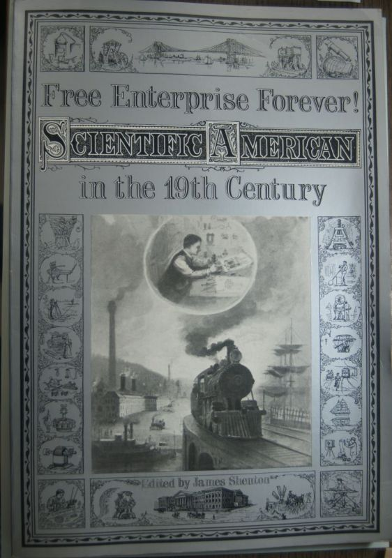 Shenton, James: Free Enterprise Forever Scientific American in the 19th Century
