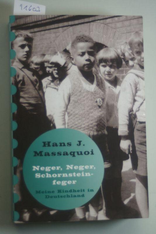 Massaquoi, Hans J., Ulrike Wasel und Klaus Timmermann: `Neger, Neger, Schornsteinfeger!`, Sonderausgabe