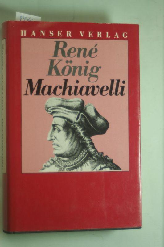 König, Rene: Machiavelli: Zur Krisenanalyse einer Zeitenwende