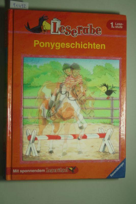 Arend, Doris und Susanne Schulte: Ponygeschichten : [mit spannendem Leserätsel]. ; Cornelia Neudert. Mit Bildern von Susanne Schulte und Julia Ginsbach / Leserabe : 1. Lesestufe
