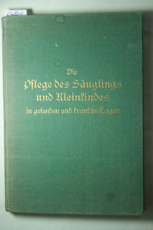 Bohn, Wolfgang: Die Pflege des Säuglings u. Kleinkindes in gesunden und kranken Tagen. Nach den Grundsätzen der biologischen Lebens- und Heilweise dargestellt.