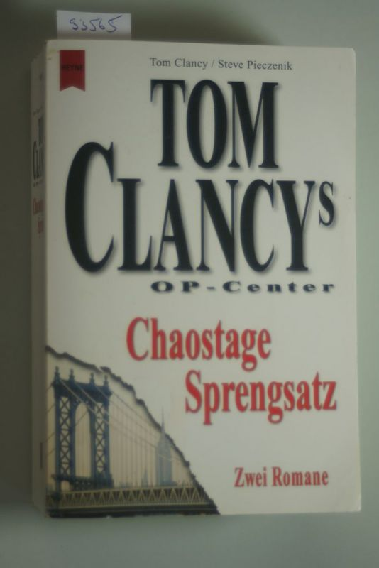Clancy, Tom und Steve Pieczenik: Tom Clancys OP-Center, Chaostage