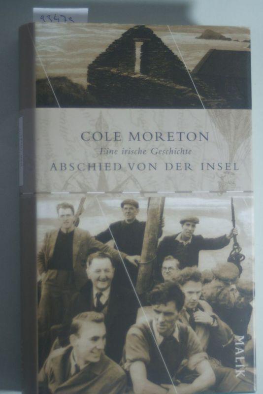 Moreton, Cole: Abschied von der Insel: Eine irische Geschichte