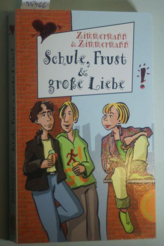 Zimmermann, Irene und Hans-Günther Zimmermann: Schule, Frust und große Liebe