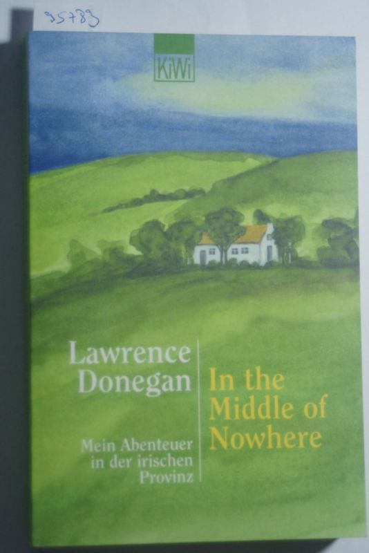 Donegan, Lawrence: In the Middle of Nowhere
