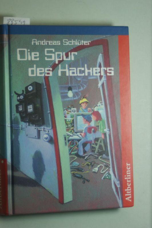 Schlüter, Andreas: Die Spur des Hackers