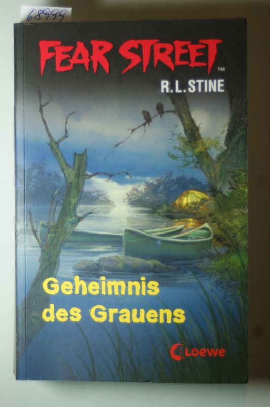 Stine, Robert L: Geheimnis des Grauens. Fear Street