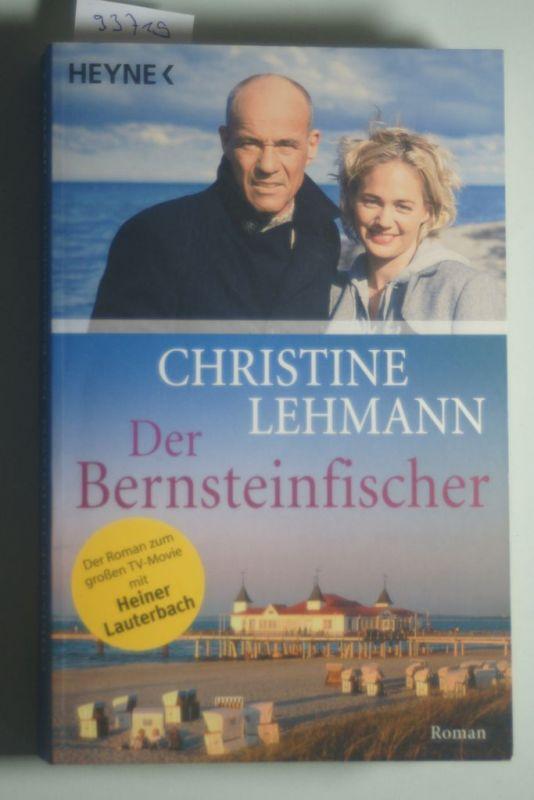 Lehmann, Christine: Der Bernsteinfischer: Der Roman zum großen TV-Movie mit Heiner Lauterbach