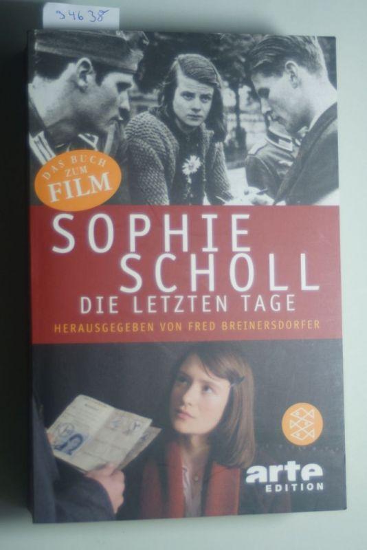 Breinersdorfer, Fred: Sophie Scholl - Die letzten Tage