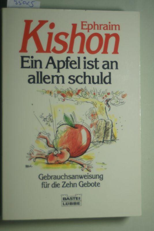 Kishon, Ephraim: Ein Apfel ist an allem schuld