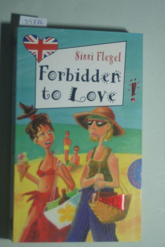 Sissi, Flegel: Forbidden to Love!