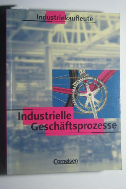 Engelhardt, Peter, Peter Engelhardt und Hans-Peter von den Bergen: Industriekaufleute - Industrielle Geschäftsprozesse -