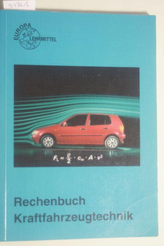 Gscheidle, Rolf: Rechenbuch Kraftfahrzeugtechnik: Lehr- und Übungsbuch