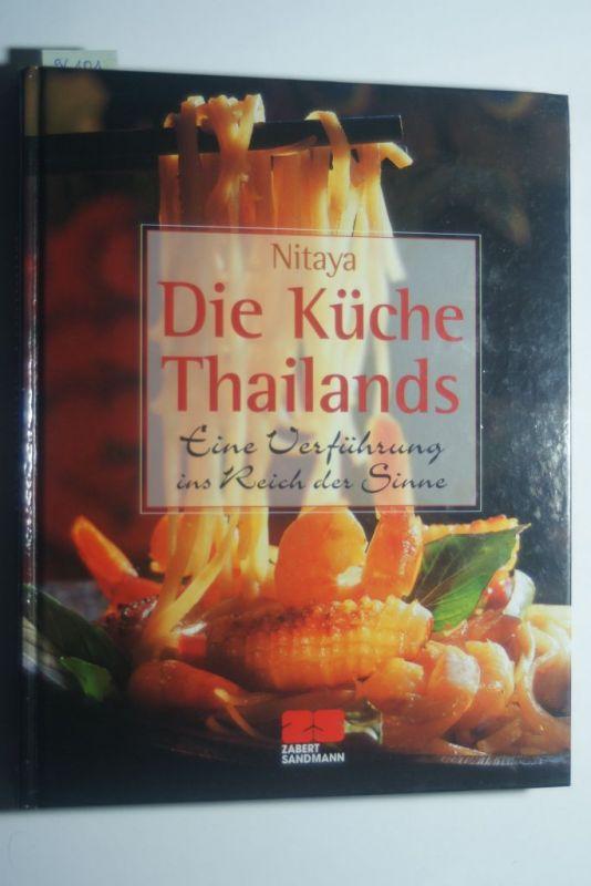 , Nitaya und Eising u.a. Susie: Die Küche Thailands: Eine Verführung ins Reich der Sinne