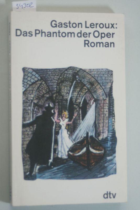 Leroux, Gaston: Das Phantom der Oper