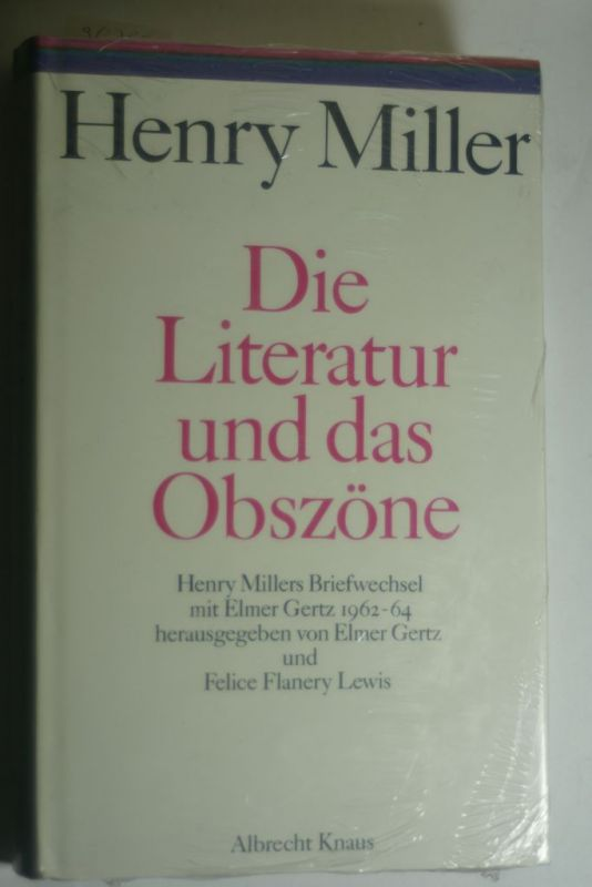Miller, Henry: Die Literatur und das Obszöne