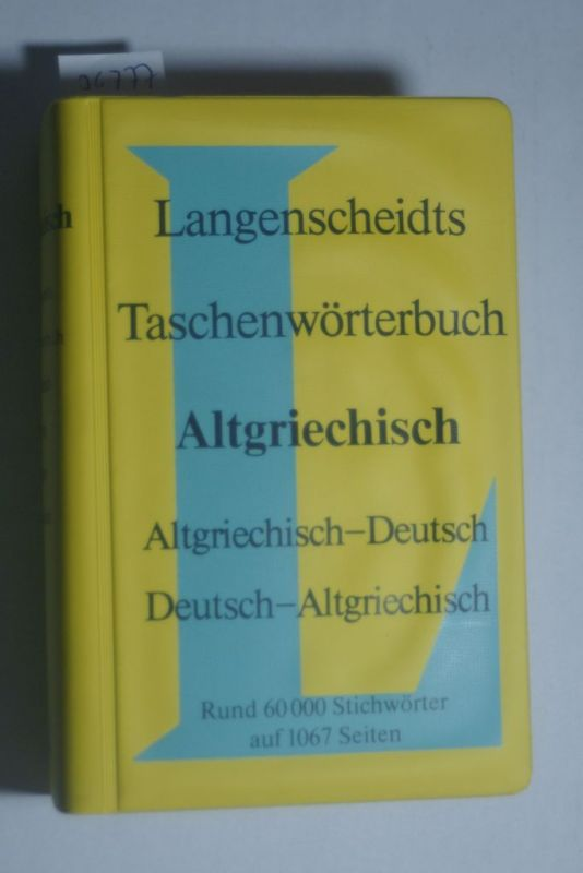 Güthling, Otto und Hermann Menge: Langenscheidts Taschenwörterbuch der griechischen und deutschen Sprache. [hrsg.] von Hermann Menge ; [Otto Güthling]