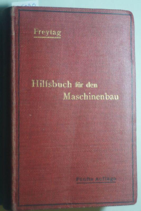 Gerlach, Paul: Freytags Hilfsbuch für den Maschinenbau für Maschineningenieure sowie für den Unterricht an technischen Lehranstalten: Bericht