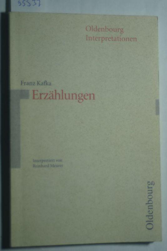 Meurer, Reinhard, Reinhard Meurer und Bernhard Sowinski: Oldenbourg Interpretationen, Bd.18, Erzählungen