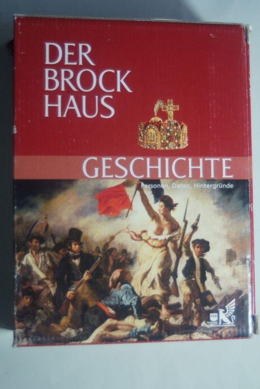 Dietz, Wolfgang, Michael Schaaf und Holger Sonnabend: Der Brockhaus Geschichte: Personen, Daten, Hintergründe