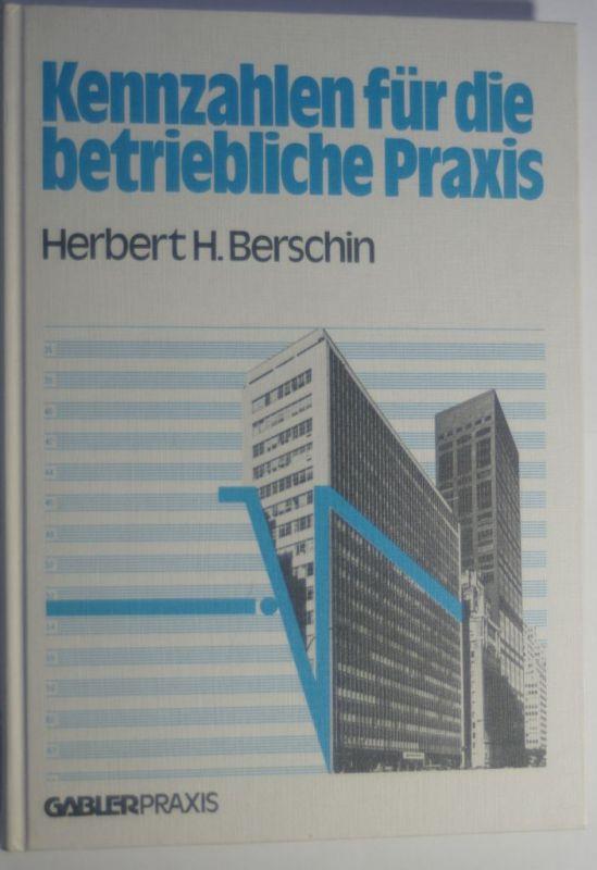 Berschin, Herbert H.: Kennzahlen für die betriebliche Praxis. Gabler-Praxis