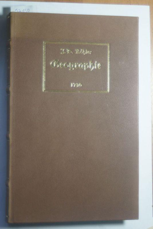 Köhler, Johann David: Kurze und gründliche Anleitung zu der alten und mittleren Geographie. Joh. David Köhler