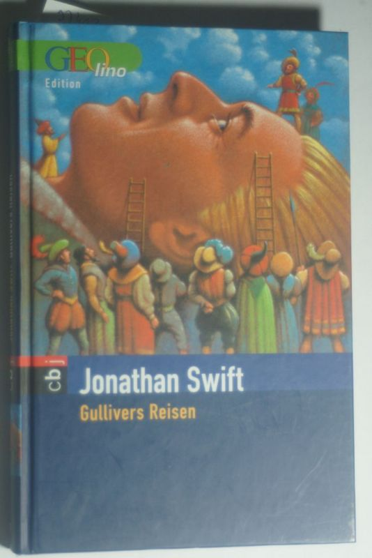 Swift, Jonathan;: Gullivers Reisen
