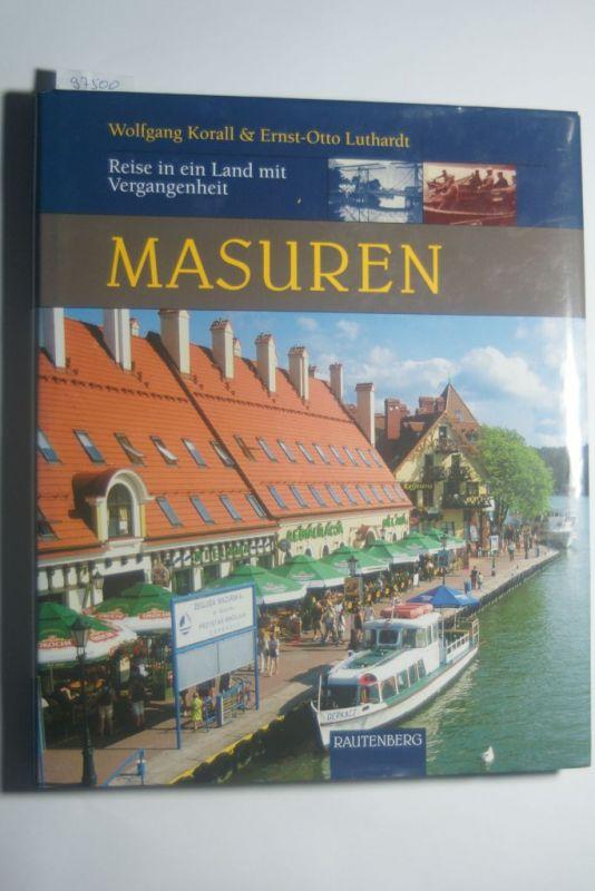Masuren. Reise in ein Land mit Vergangenheit (Rautenberg) (Rautenberg - Reise in ein Land mit Vergangenheit)