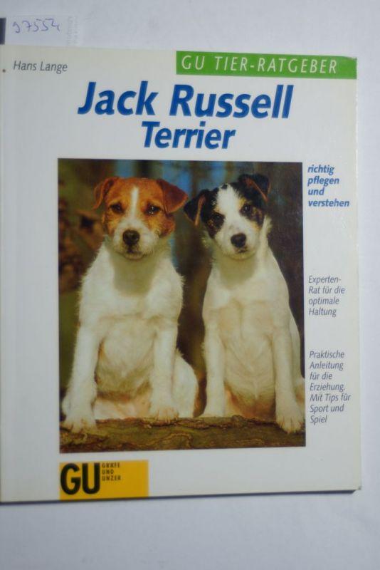 Lange, Hans: Jack Russell Terrier richtig pflegen und verstehen