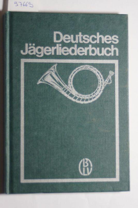 Deutsches Jägerliederbuch
