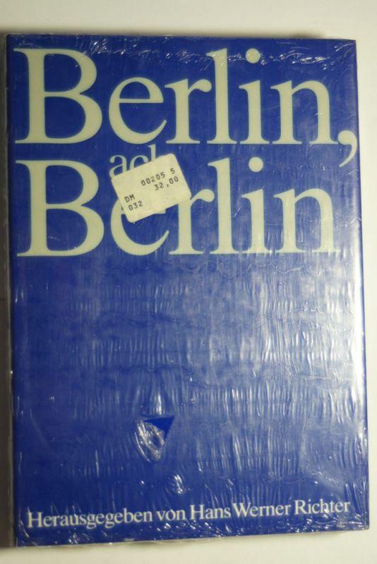 Richter, Hans Werner (Hrsg.): Berlin ach Berlin