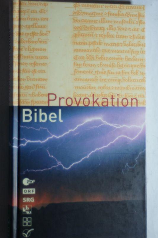 Bieger, Eckhard [Hrsg.]: Provokation Bibel