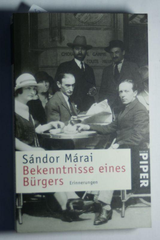 Marai, Sandor: Bekenntnisse eines Bürgers: Erinnerungen