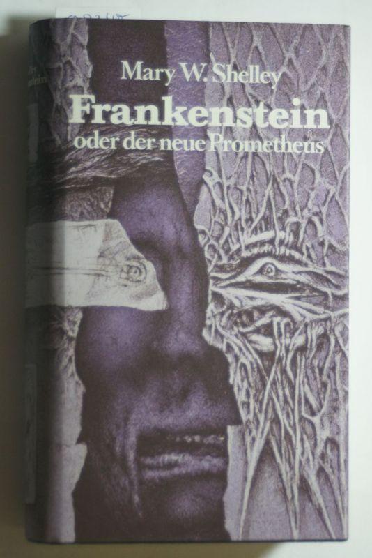 Shelley, Mary Wollstonecraft:: Frankenstein : Roman.