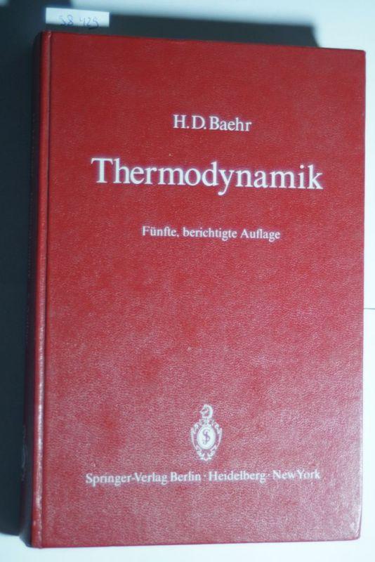 Baehr, H. D.: Thermodynamik: Eine Einführung in die Grundlagen und ihre technischen Anwendungen
