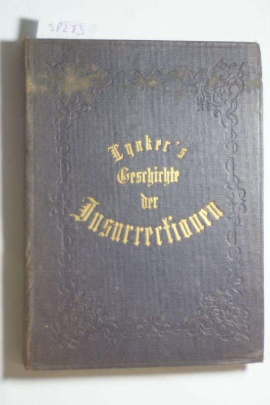 Lynker, Karl: Geschichte Der Insurrectionen Wider Das Westphalische Gouvernement (1857)