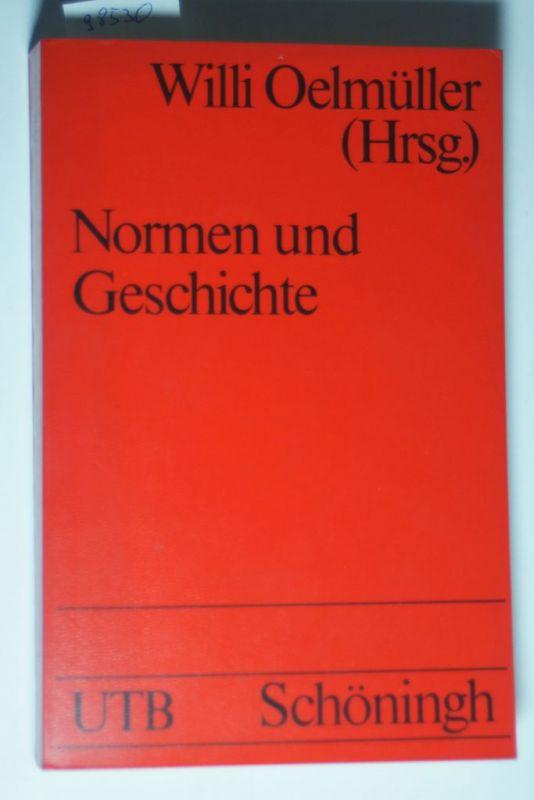 Oelmüller, Willi [Hrsg.]: Materialien zur Normendiskussion III. Normen und Geschichte.