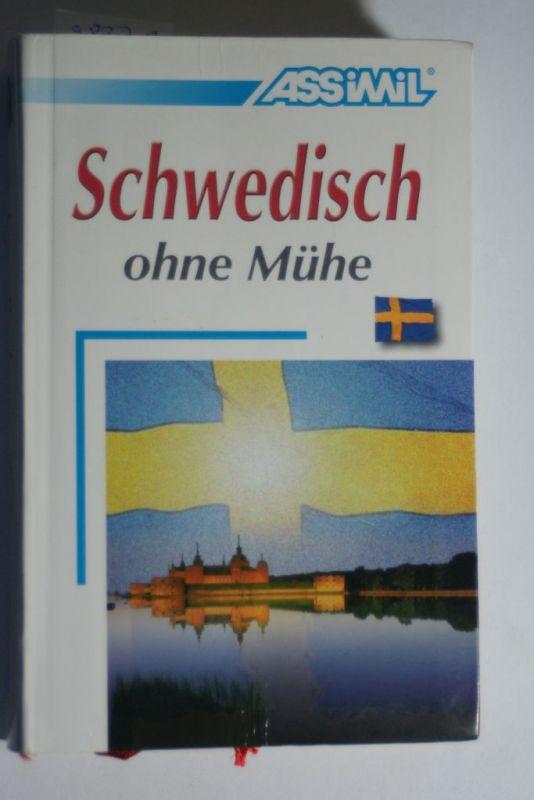 Jean-Francois, Battail und Battail Marianne: ASSiMiL Selbstlernkurs für Deutsche: Schwedisch ohne Mühe.