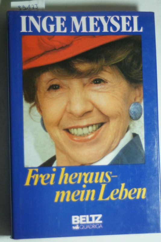 Meysel, Inge:: Frei heraus - mein Leben
